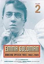 Emma Goldman: A Documentary History of the American Years, Vol. 2: Making Speech Free, 1902-1909