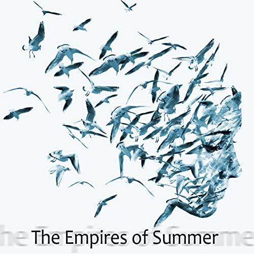 The Empires of Summer