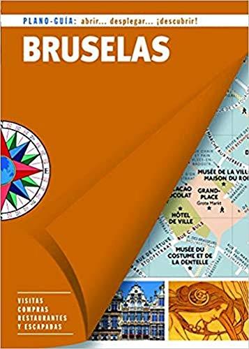 Bruselas (Plano-Guía): Visitas, compras, restaurantes y escapadas