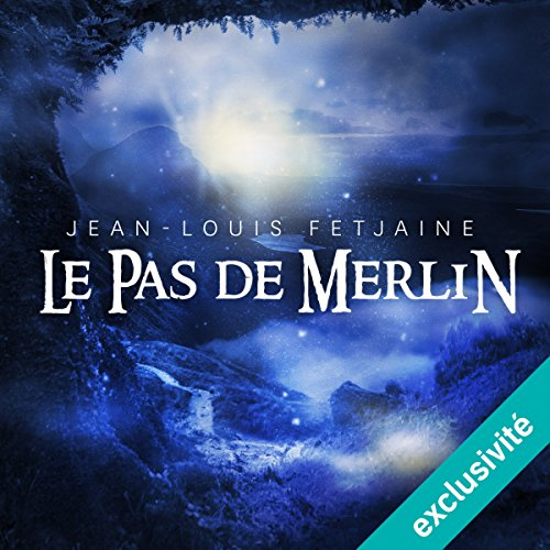 Le pas de Merlin (Le pas de Merlin 1) audiobook cover art