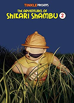 The Adventures of Shikari Shambu (Vol-2) : Tinkle Collection by [Luis Fernandes]