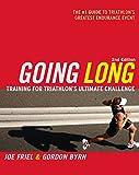 Going Long: Training for Triathlon's Ultimate Challenge (Ultrafit Multisport Training Series) (English Edition)