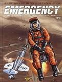 Emergency, Tome 2 - Les histoires authentiques de l'aéronautique