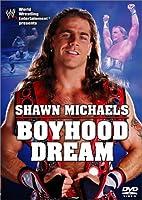 WWE ショーン・マイケルズ ボーイフッド・ドリーム [DVD]