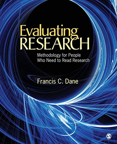 Evaluating Research: Methodology for People Who Need to...