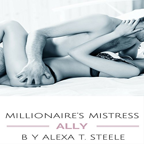 Millionaire's Mistress: Ally audiobook cover art