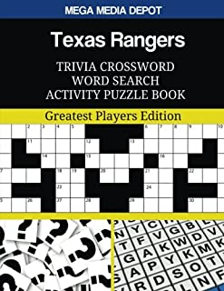 Texas Rangers Trivia Crossword Word Search Activity Puzzle Book: Greatest Players Edition