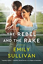 The Rebel and the Rake (League of Scoundrels, 2)