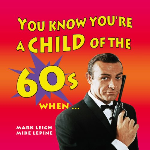 You Know You're a Child of the 60's When... cover art