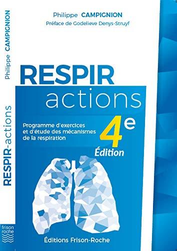 Respir-actions: Programme d'exercices et d'étude des mécanismes de la respiration