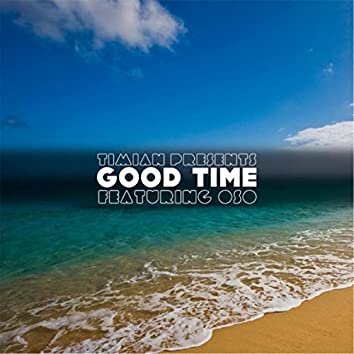 Good Time (feat. Oso)