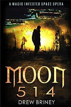 Moon 514: Blaze and the White Griffon by [Drew Briney, Grant Hansen]