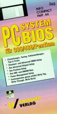 Das System BIOS für 386 / 486 / Pentium Prozessoren Taschentabelle