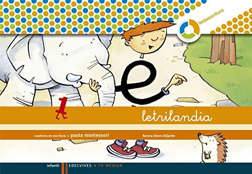 Letrilandia. Lectoescritura cuaderno 1 de escritura (Pauta