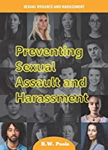 Preventing Sexual Assault and Harassment (Sexual Violence and Harassment)