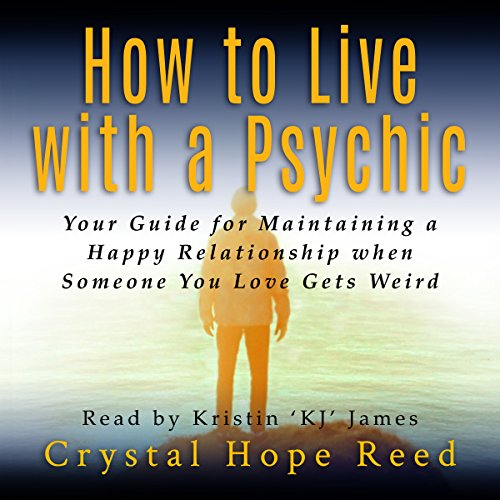How to Live with a Psychic audiobook cover art