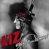 Songtexte von K.I.Z. - Urlaub fürs Gehirn