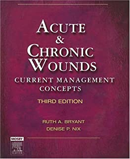Acute & Chronic Wounds: Current Management Concepts, 3rd Edition