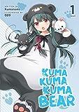Kuma Kuma Kuma Bear (Light Novel) Vol. 1 (Kuma Kuma Kuma Bear (Light Novel), 1)