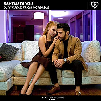 Remember You (feat. Tricia Mc Teague)
