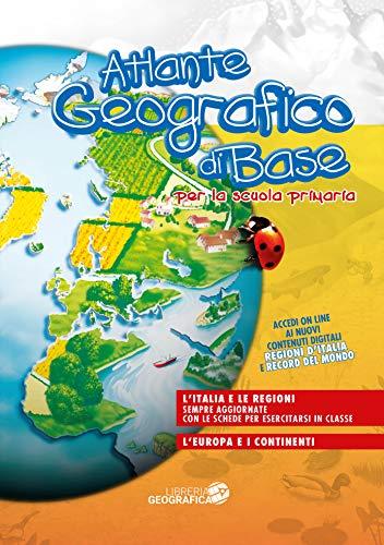 Atlante geografico di base. Per la scuola primaria. Con aggiornamento online. Con schede