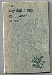 The Common Birds Of Bombay. Illustrated with Pen & Ink