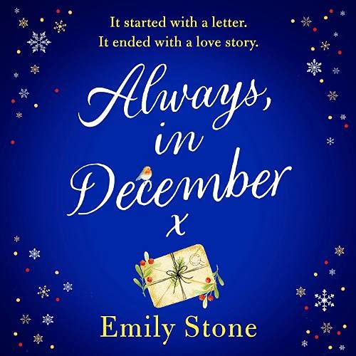 Always, in December: Gorgeous, heart-tugging and uplifting – the Most Romantic Christmas Love Story of 2021 cover art