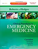 Clinical Procedures in Emergency Medicine: Expert Consult - Online and Print, 5e