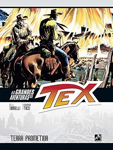 As grandes aventuras de Tex - volume 10: Terra prometida