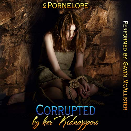 Corrupted by Her Kidnappers audiobook cover art