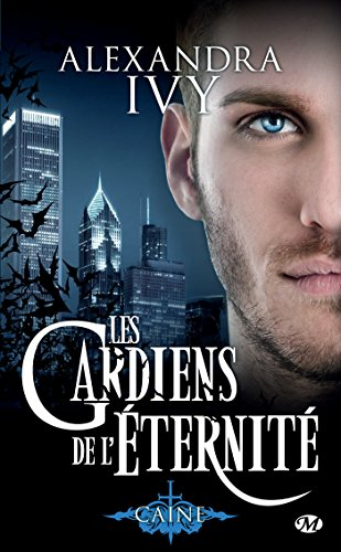 Caine: Les Gardiens de l'éternité, T9