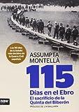 115 días en el Ebro. El sacrificio de la Quinta del Biberón (Historia)