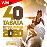 40 tabata hits summer 2020 workout session (20 sec. work and 10 sec. rest cycles with vocal cues / high intensity interval training compilation for fitness & workout)