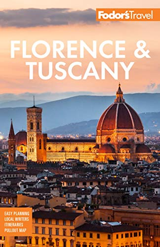 Fodor's Florence & Tuscany: with Assisi and the Best of Umbria (Full-color Travel Guide) -  Fodor's Travel Guides, Paperback