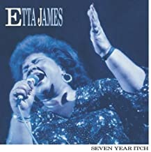 Seven Year Itch by Etta James (June 1, 1990)
