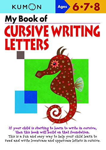 My Book of Cursive Writing Letters, Ages 6-8