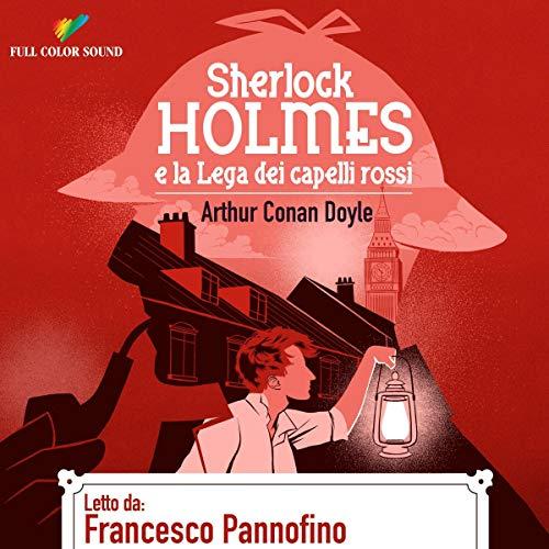 Sherlock Holmes e la Lega dei capelli rossi copertina