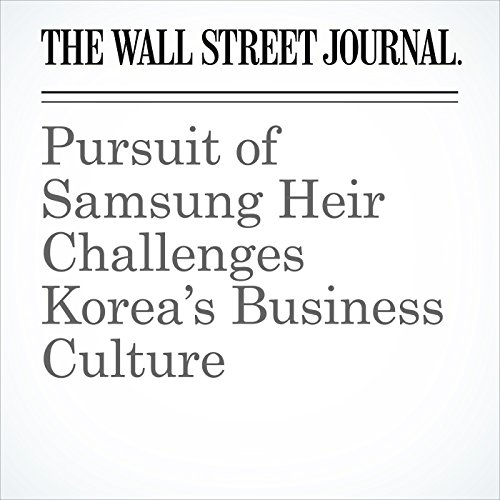 Pursuit of Samsung Heir Challenges Korea's Business Culture copertina