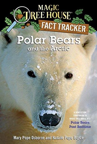 Polar Bears and the Arctic: A Nonfiction Companion to Magic Tree House #12: Polar Bears Past Bedtime (Magic Tree House (R) Fact Tracker)の詳細を見る