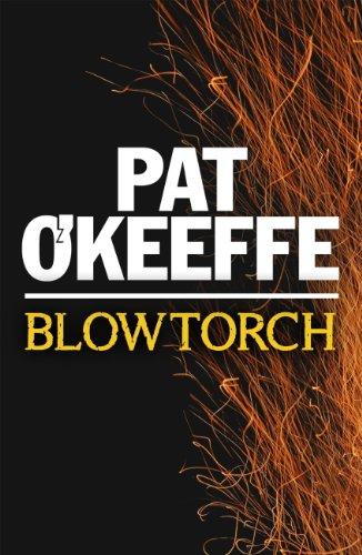 Blowtorch (Steve Jay Book 3) (English Edition)