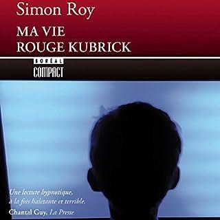 Page de couverture de Ma vie rouge Kubrick