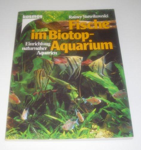 Fische im Biotop-Aquarium: Einrichtung naturnaher Aquarien