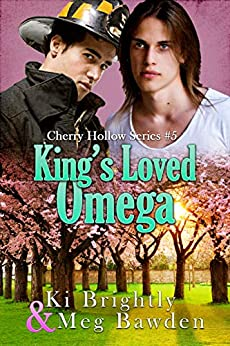 King's Loved Omega (Cherry Hollow Series Book 5) by [Ki  Brightly , Meg  Bawden ]