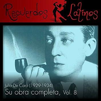 Julio de Caro: Su Obra Completa (1929-1934), Vol. 8