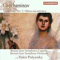 Symphony 5 / Missa Oecumenica by A. Grechaninov (2013-05-03)