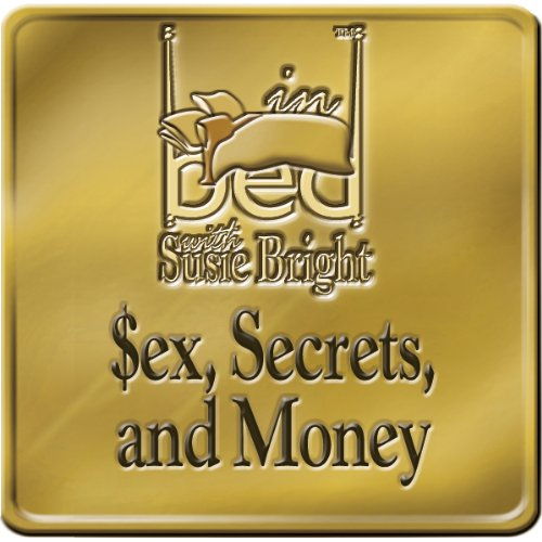 Sex, Secrets, and Money audiobook cover art