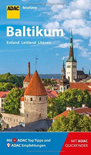 ADAC Reiseführer Baltikum: Der Kompakte mit den ADAC Top Tipps und cleveren Klappkarten
