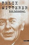Mein Lebenslauf - Felix Mitterer