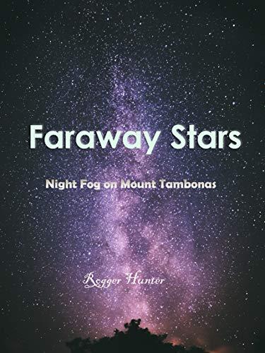 Faraway Stars: Night Fog on Mount Tambonas (English Edition)