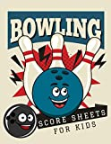 Bowling Score Sheets for Kids: Bowling Score Log Book & Game Record Notebook for Scorekeeping | League Bowlers Score Keeper Logbook for Personal & Team Records | Bowling Gift for Children
